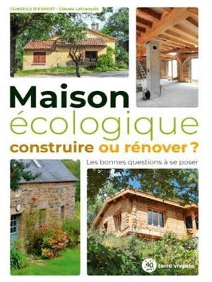 Maison_ecologique_construire_renover_Livre_Faisons-le-mur.com